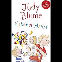 Fudge-a-Mania: A Fudge Book 4