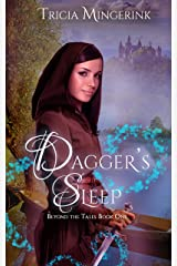 Dagger's Sleep: A Retelling of Sleeping Beauty (Beyond the Tales Book 1) Kindle Edition