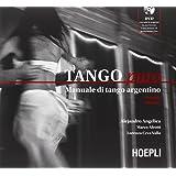 Tango puro. Manuale di tango argentino. Con DVD