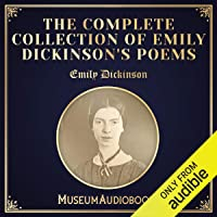The Complete Collection of Emily Dickinson's Poems