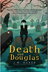 Death and Douglas Hardcover