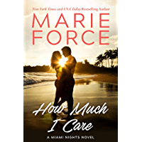 How Much I Care: Miami Nights Series (English Edition)