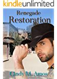 Renegade Restoration (Cowboy Brides Book 1)