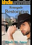 Renegade Restoration (Cowboy Brides Book 1)
