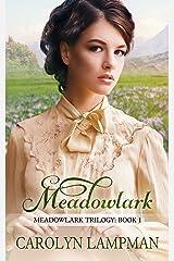 Meadowlark: Meadowlark Trilogy Book 1 Kindle Edition