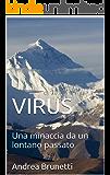 VIRUS: Una minaccia da un lontano passato
