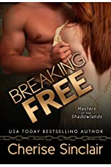 Breaking Free (Masters of the Shadowlands Series Book 3) Kindle Edition