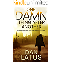 ONE DAMN THING AFTER ANOTHER a gripping crime thriller you won't want to put down (Frank Doy Book 5)