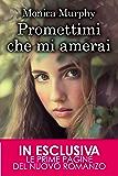 Promettimi che mi amerai (One Week Girlfriend Vol. 3)