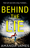 Behind the Lie: A nail-biting psychological suspense for 2018