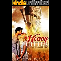 Heavy Hitter (Dating Mr. Baseball  Book 4)