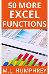 50 More Excel Functions (Excel Essentials Book 4) Kindle Edition