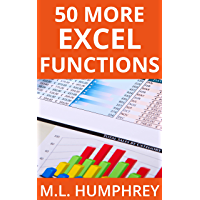 50 More Excel Functions (Excel Essentials Book 4)