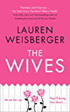 The Wives (The Devil Wears Prada Series, Book 3)