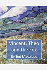 Vincent, Theo and the Fox: A mischievous adventure through the paintings of Vincent van Gogh Paperback