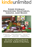 Food Storage: Preserving Vegetables, Grains, and Beans