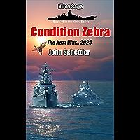 Condition Zebra: The Next War - 2025 (Kirov Series Book 49)