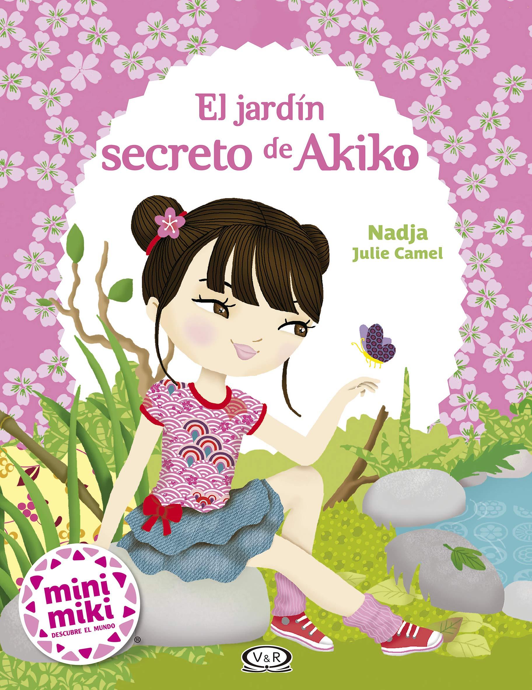 El Jardin Secreto de Akiko: Amazon.es: Nadja: Libros