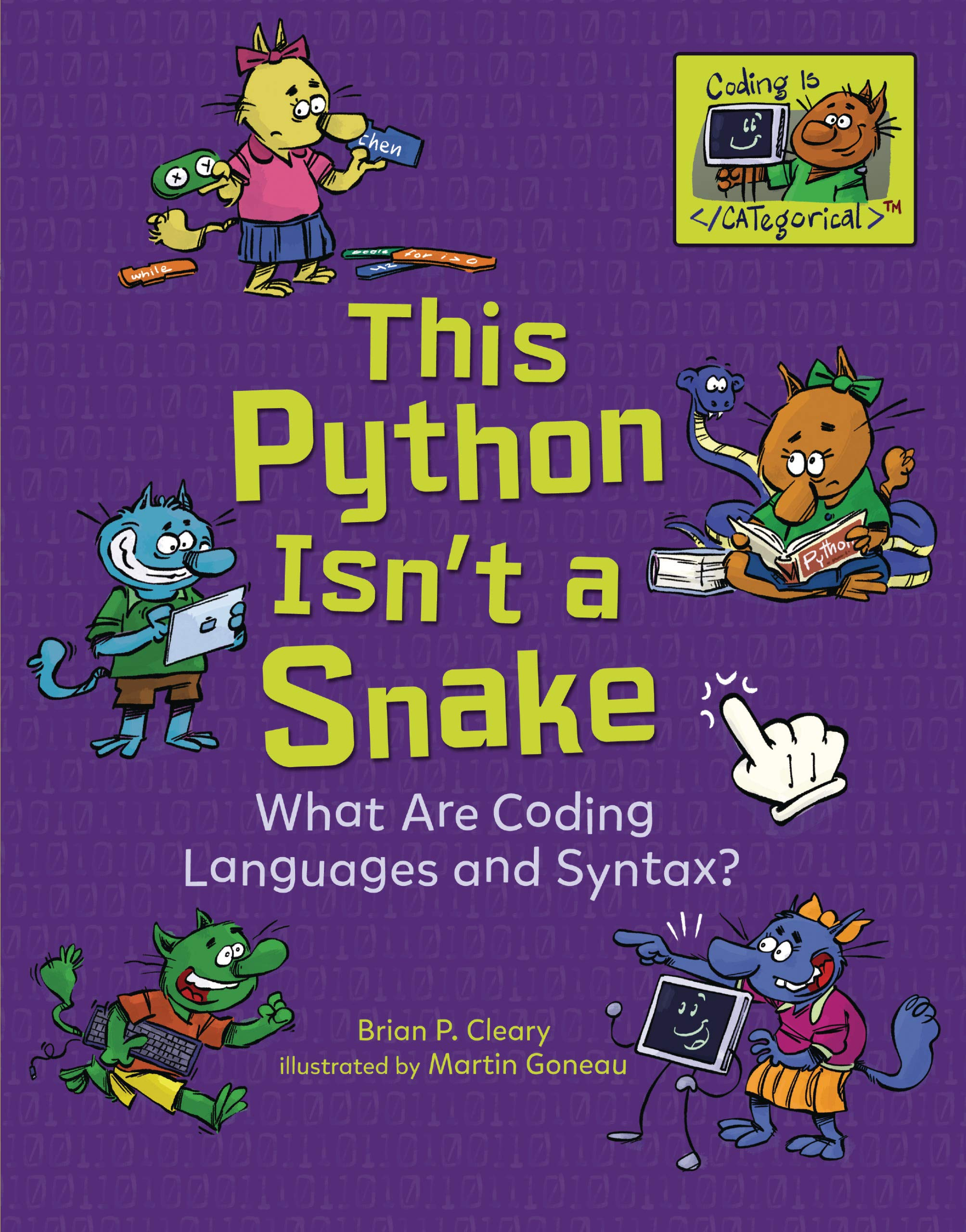 This Python Isn't a Snake: What Are Coding Languages and Syntax? (Coding Is CATegorical)