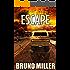 Escape: A Post-Apocalyptic Survival series (Dark Road Book 2)