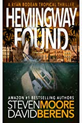 Hemingway Found: A Ryan Bodean Tropical Thriller Kindle Edition