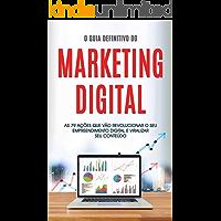 MARKETING DIGITAL: O guia definitivo do marketing digital com 79 ações práticas para impulsionar o seu negócio online