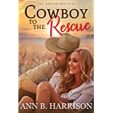 Cowboy to the Rescue (The Hansen Brothers Book 1)