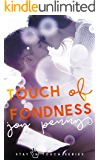 Touch of Fondness: A New Adult Romance (Stay in Touch)