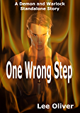 One Wrong Step: A Demon and Warlock MM Standalone Story
