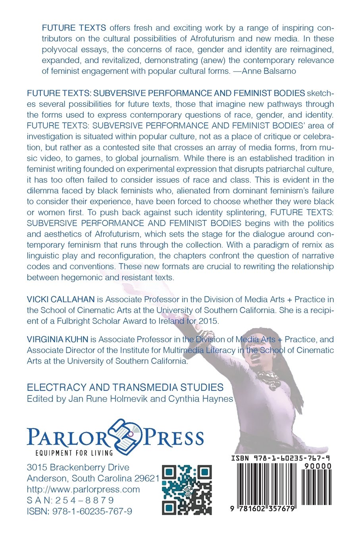 future texts subversive performance and feminist bodies vicki future texts subversive performance and feminist bodies vicki callahan virginia kuhn 9781602357679 com books
