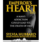 Emperor's Heart Part II (Heart of Detroit Series)