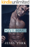 Over Hard: A Second Chance Romance (Santa Lena Sizzles Book 2)