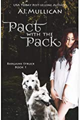 Pact with the Pack: Bargains Struck Book 1 Kindle Edition