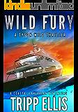Wild Fury: A Coastal Caribbean Adventure (Tyson Wild Thriller Book 13)