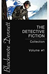 The Detective Fiction Collection - Volume #1 Kindle Edition