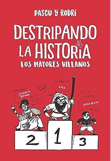 MAYORES VILLANOS LOS: DESTRIPANDO LA HISTORIA