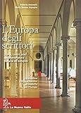L'Europa degli scrittori. Vol. 1B: Umanesimo e Rinascimento. Per le Scuole superiori