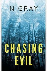 Chasing Evil: A Suspense Thriller (The Dana Mulder Suspense Book 3) Kindle Edition
