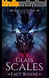 Glass Scales (Dragon Bound Book 1)