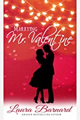 Marrying Mr Valentine (Standalone) (One Month Til I Do Book 2) Kindle Edition
