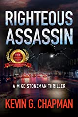 Righteous Assassin (Mike Stoneman Thriller Book 1) Kindle Edition