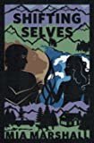 Shifting Selves (Elements, Book 2)