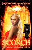 Scorch (The Witches of Shadow Hill #3)