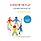 Linguistically Appropriate Practice: A Guide for Working with Young Immigrant Children