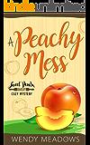 A Peachy Mess (Sweet Peach Bakery Book 2)
