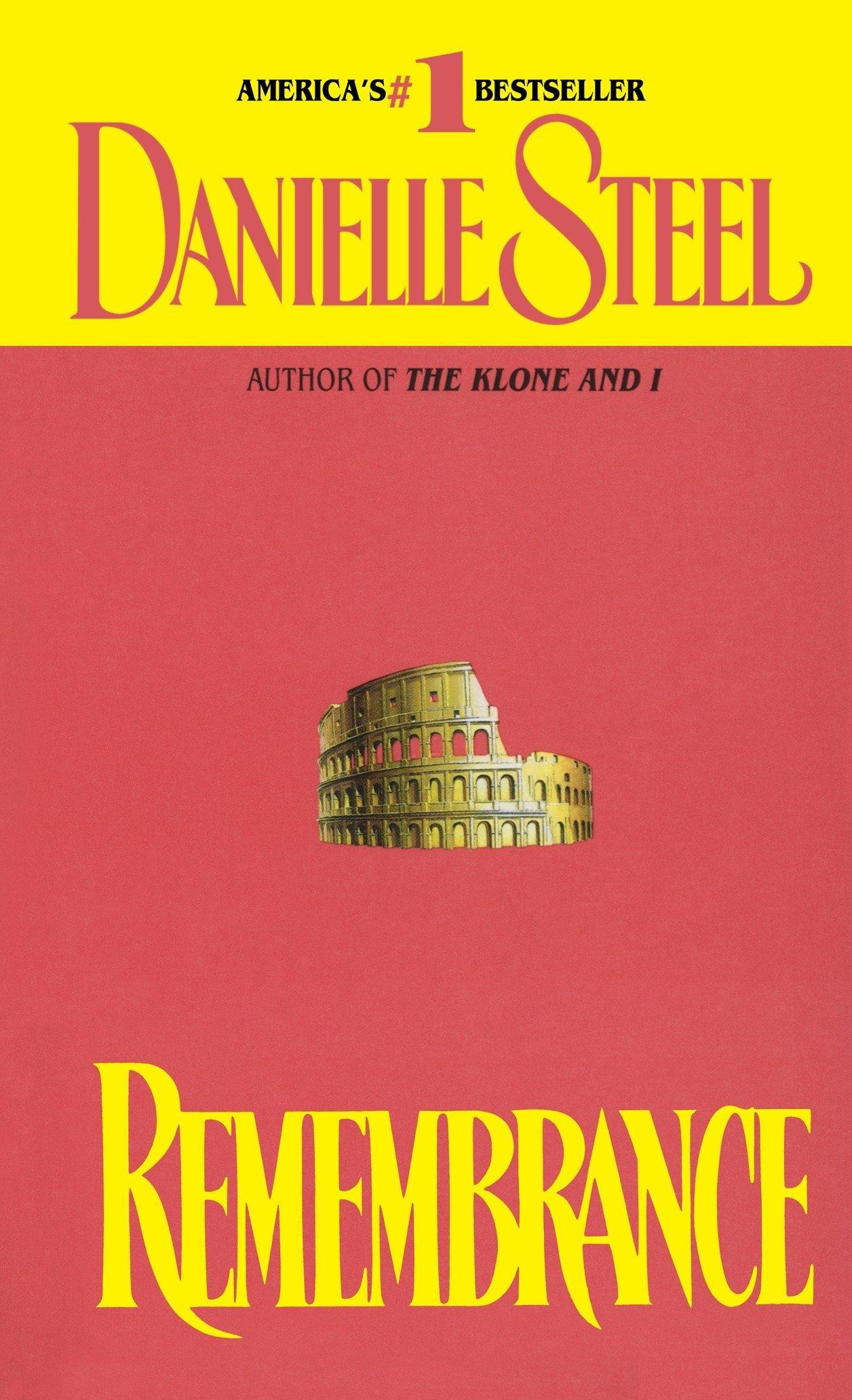 99dbfc7ffce5 Remembrance  A Novel  Danielle Steel  9780440173700  Amazon.com  Books