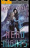 Nero Nights: A Space Fantasy Romance (The Neron Rising Saga Book 5)