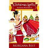 Christmas Spells: Cozy Mystery (The Kitchen Witch Book 14)
