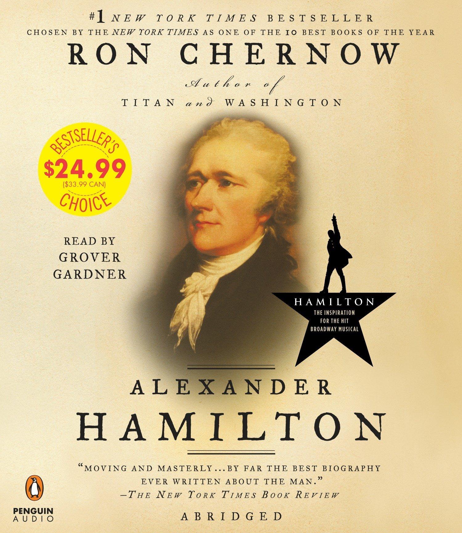 Alexander Hamilton: Amazon.es: Chernow, Ron, Gardner, Grover ...
