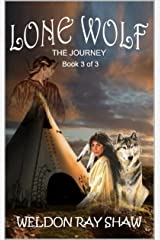 Lone Wolf 3: The Journey (Lone Wolf Western Series )